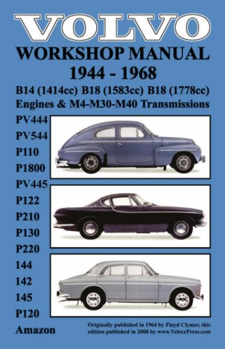 Volvo 1944-1968 Workshop Manual Pv444, Pv544 (P110), P1800, Pv445, P122 (P120 & Amazon), P210, P130, P220, 144, 142 & 145