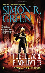 The Bride Wore Black Leather (A Nightside Book)