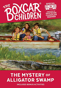The Mystery At Alligator Swamp (The Boxcar Children Mystery & Activities Specials)