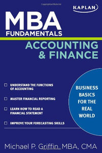 Mba Fundamentals Accounting And Finance (Kaplan Test Prep)