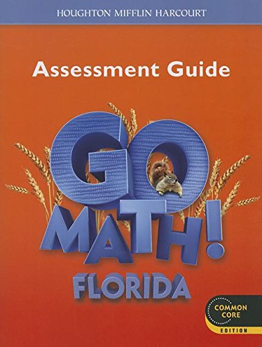Houghton Mifflin Harcourt Go Math! Florida: Assessment Guide Grade 2