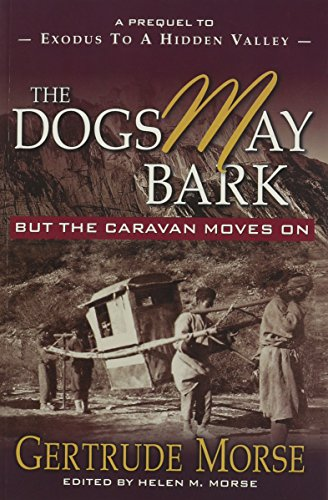 The Dogs May Bark: But The Caravan Moves On