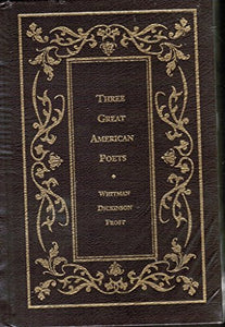 Three Great American Poets (Borders Leatherbound Classics)