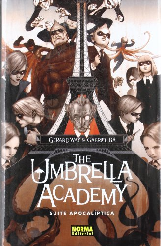 The Umbrella Academy 1: Suite Apocaliptica / Apocalypse Suite (Spanish Edition)