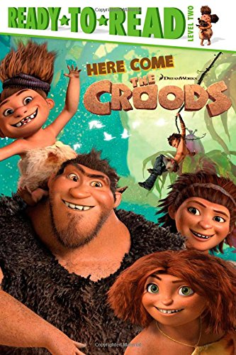 Here Come The Croods (The Croods Movie)