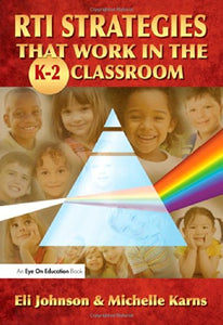 Rti Strategies That Work In The K-2 Classroom (Volume 2)