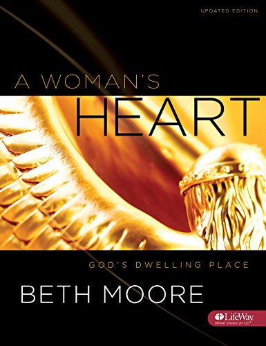 A Woman'S Heart - Bible Study Book: God'S Dwelling Place