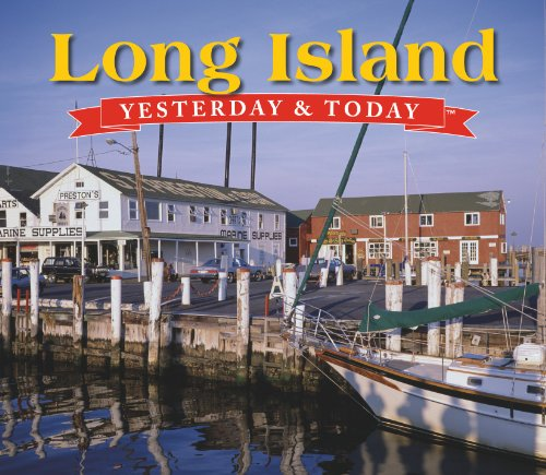 Long Island: Yesterday & Today