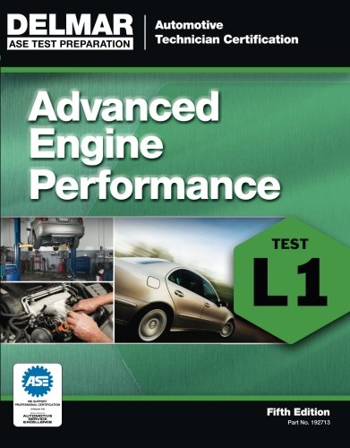Ase Test Preparation - L1 Advanced Engine Performance (Automobile Certification Series)