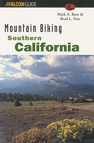 Mountain Biking Southern California (Regional Mountain Biking Series)