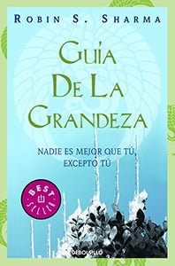 La Guia De La Grandeza / The Greatness Guide (Spanish Edition)