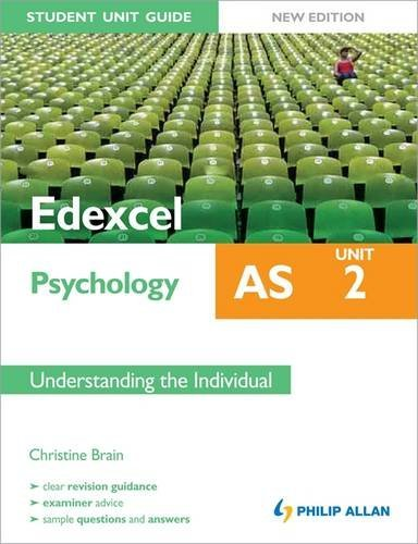 Unit 2 Understanding The Individual (Student Unit Guide Edexcel As Psychology)