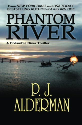 Phantom River: Columbia River Thriller