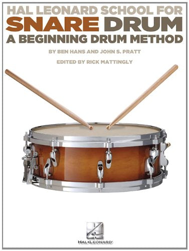 Hal Leonard School For Snare Drum: A Beginning Drum Method