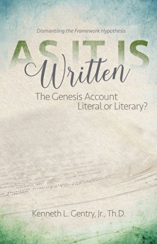 As It Is Written: The Genesis Account Literal Or Literary?