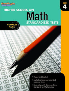 Higher Scores On Standardized Test For Math: Reproducible Grade 4