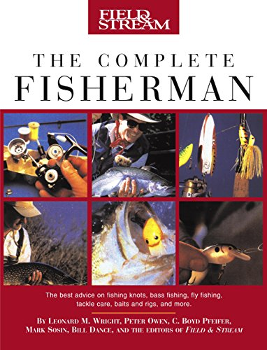 Field & Stream The Complete Fisherman