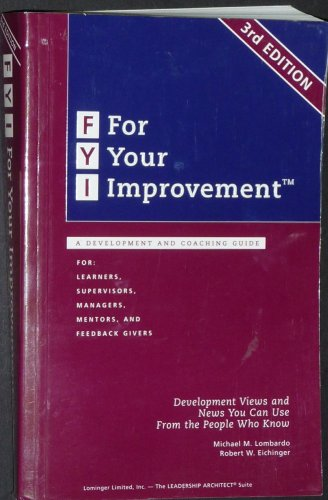 Fyi: For Your Improvement, A Development And Coaching Guide (3Rd Edition)
