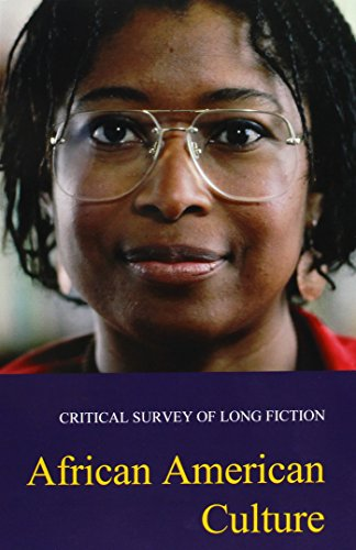 African American Culture: Print Purchase Includes Free Online Access (Critical Survey Of Long Fiction)