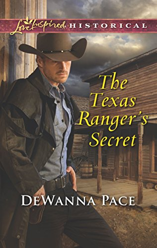 The Texas Ranger'S Secret (Love Inspired Historical)
