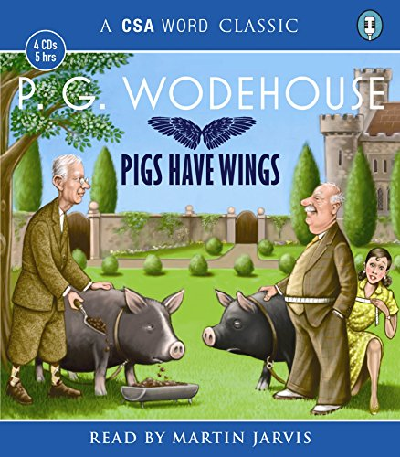 Pigs Have Wings (Blandings)