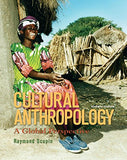Cultural Anthropology: A Global Perspective (7Th Edition)