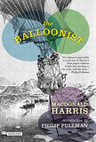 The Balloonist: A Novel