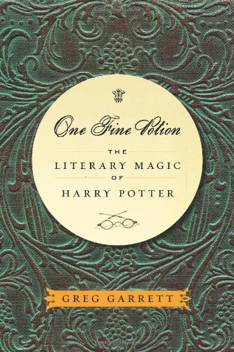One Fine Potion: The Literary Magic Of Harry Potter