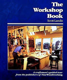 The Workshop Book: A Craftsman'S Guided Tour From The Pub Of Fww (Craftsman'S Guide To)