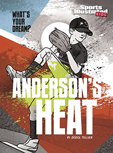 Anderson'S Heat (What'S Your Dream?)