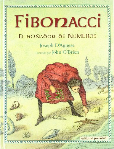 Fibonacci / Blockhead: El Sonador De Numeros / The Life Of Fibonacci (Spanish Edition)