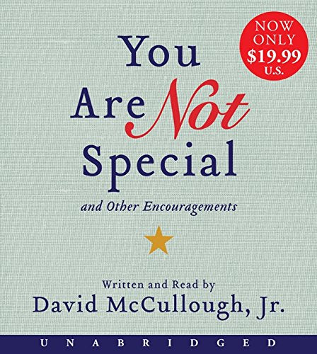 You Are Not Special Low Price Cd: ...And Other Encouragements