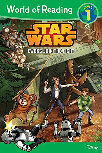 World Of Reading Star Wars Ewoks Join The Fight: Level 1 (World Of Reading, Level 1)
