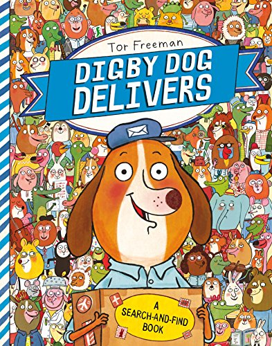 Digby Dog Delivers: A Search-And-Find Book