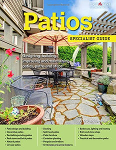 Patios: Designing, Building, Improving, And Maintaining Patios, Paths And Steps (Specialist Guide)