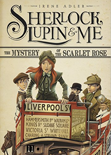 The Mystery Of The Scarlet Rose (Sherlock, Lupin, And Me)