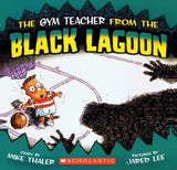 The Gym Teacher From The Black Lagoon (Turtleback School & Library Binding Edition)