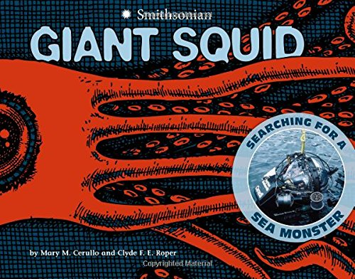 Giant Squid: Searching For A Sea Monster (Smithsonian)