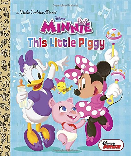 This Little Piggy (Disney Junior: Minnie'S Bow-Toons) (Little Golden Book)