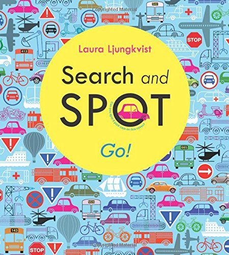 Search And Spot: Go! (A Search And Spot Book)