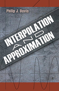 Interpolation And Approximation (Dover Books On Mathematics)