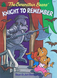 The Berenstain Bears Knight To Remember (Happy House Books)