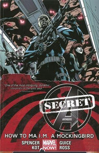 Secret Avengers Volume 3: How To Ma.I.M. A Mockingbird (Marvel Now)