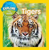 Explore My World Tigers