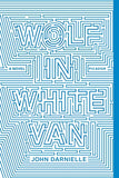 Wolf In White Van: A Novel