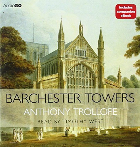 Barchester Towers (Chronicles Of Barsetshire) (Cover To Cover)