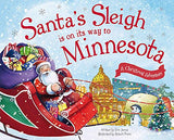 Santa'S Sleigh Is On Its Way To Minnesota: A Christmas Adventure