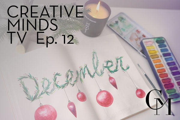 Episode 12: December Feature; Wreath Theme With Watercolor Techniques