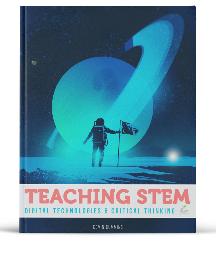 Teaching STEM, Digital Technologies and Critical Thinking e-Book