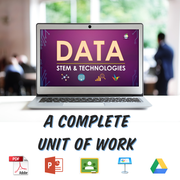 TEACHING DATA WITHIN STEM & DIGITAL TECHNOLOGIES (COMPLETE UNIT)